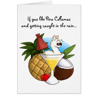 Si usted tiene gusto de Pina Collamas Tarjeta De Felicitación