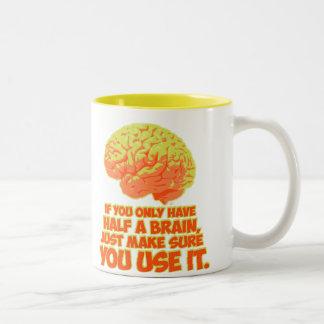 Si usted tiene solamente mitad de un cerebro… taza dos tonos