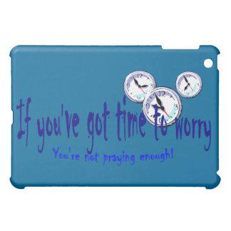 Si usted tiene tiempo para preocuparse…