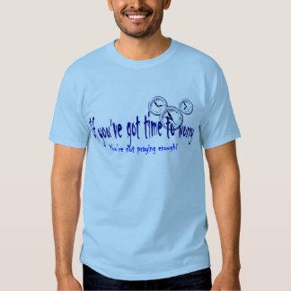 Si usted tiene tiempo para preocuparse… camisas