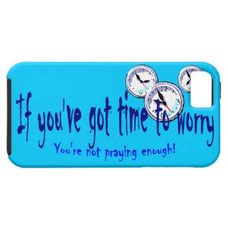 Si usted tiene tiempo para preocuparse… funda para iPhone 5 tough