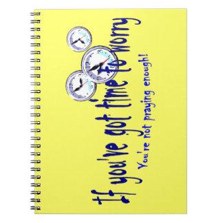 Si usted tiene tiempo para preocuparse… note book