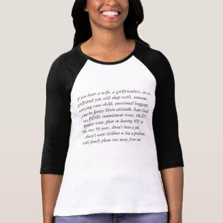 Si usted tiene una esposa, una novia, ex chica… camisetas