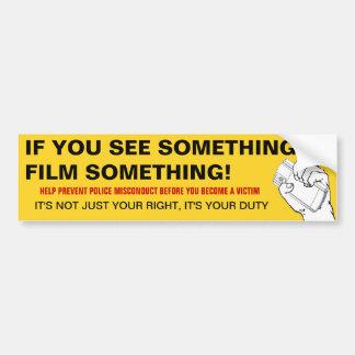 Si usted ve algo, filme algo 2 pegatina para auto
