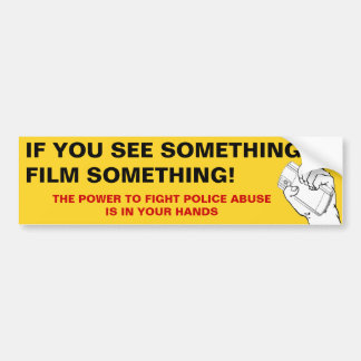 Si usted ve algo, filme algo pegatina para auto