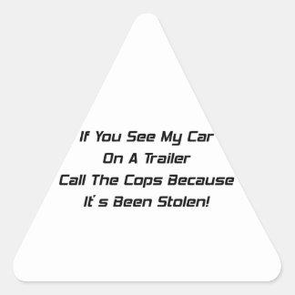 Si usted ve mi coche en un remolque llamar los pegatina triangular