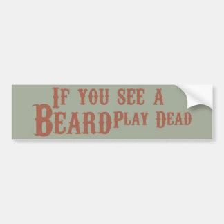 Si usted ve una barba, juegue la etiqueta engomada pegatina para auto