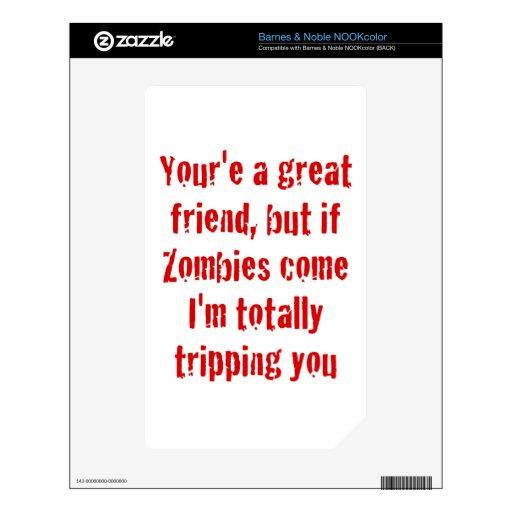 Si vienen los zombis Im que le disparan totalmente Calcomanía Para El NOOK Color