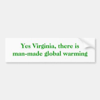 Sí Virginia, hay calentamiento del planeta artific Pegatina Para Auto
