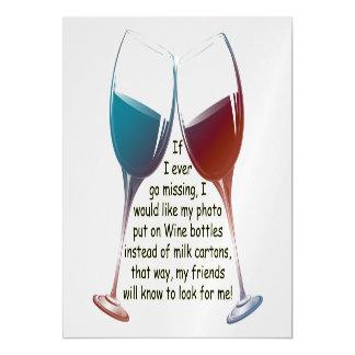 Si voy nunca a faltar el vino de la diversión que