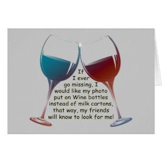 Si voy nunca a faltar… el vino de la diversión que tarjeta de felicitación