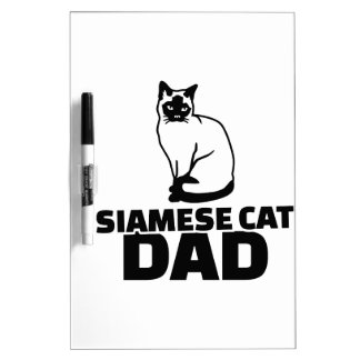 Siamese cat dad dry erase board