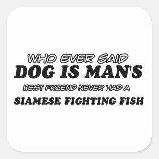 SIAMESE FIGHTING FISH best friend Square Sticker