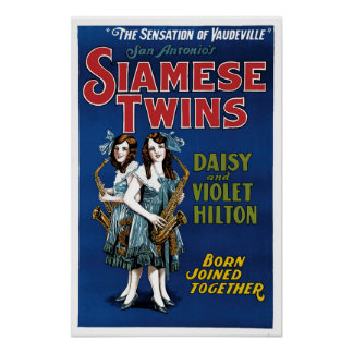 Siamese Twins - Daisy and Violet Hilton Poster