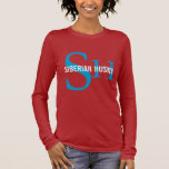 Siberian Husky Breed Monogram Design Long Sleeve T-Shirt