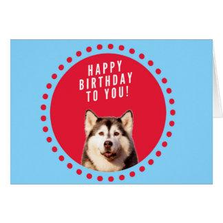 Siberian Husky Dog Happy Birthday Greeting Card