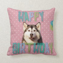 Siberian Husky Dog Happy Birthday Throw Pillow