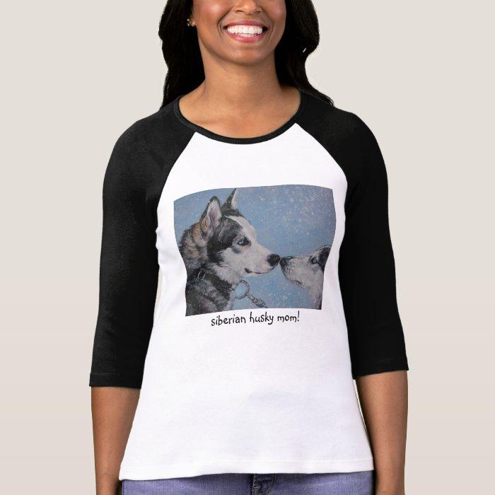 Siberian Husky Mom t-shirt mothers day