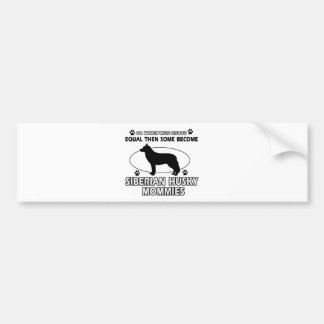 Siberian Husky Mommy designs Bumper Sticker