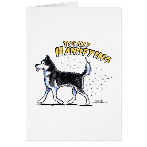 Siberian Husky Totally Hairifying Card