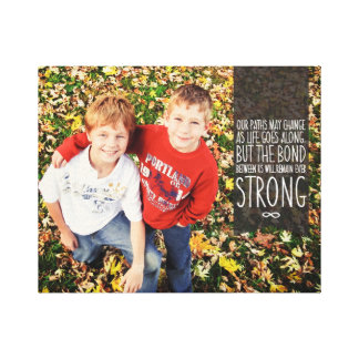 Sibling Bond Quote with Your Photo Canvas Print