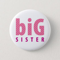 SIBLINGS COLLECTION - big sister {pink} Pinback Button