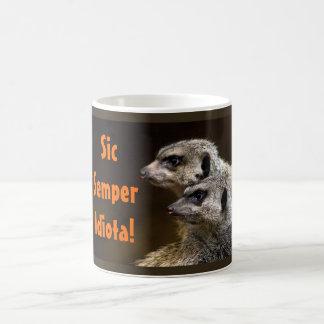 Sic Semper Idiota! Coffee Mug