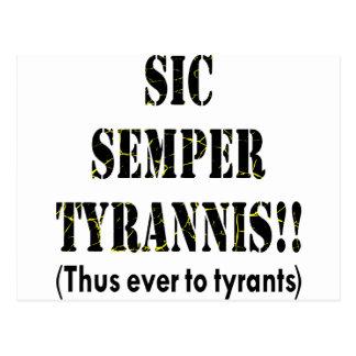 Sic Semper Tyrannis Latin: Thus Ever To Tyrants Postcard