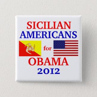 Sicilian Americans for Obama Pinback Button