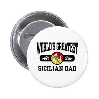 Sicilian Dad Pinback Button