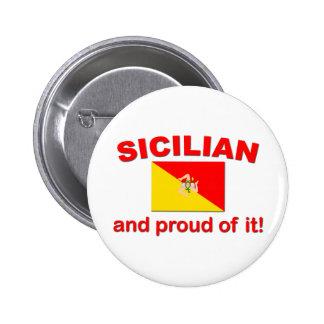 Siciliano orgulloso pin redondo 5 cm