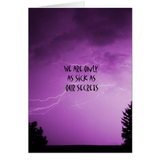 """Sick As Our Secrets"""" Greeting Card"""