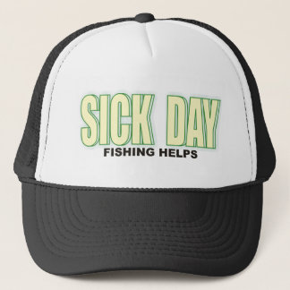 Sick Day Trucker Hat