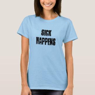 SICK Happens T-Shirt