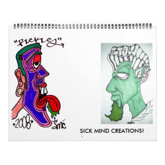 SICK MIND CREATIONS! THE CALENDER CALENDAR