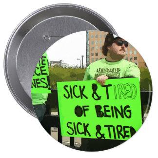 Sick N Tired Lyme Disease Awareness Pin