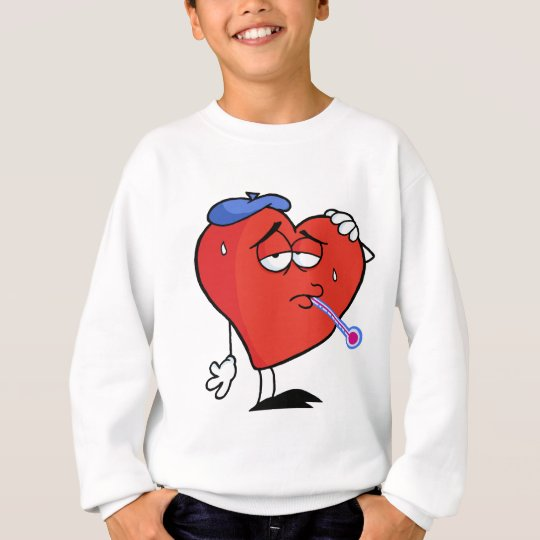 Sick Red Heart With A Thermometer In His Mouth Sweatshirt