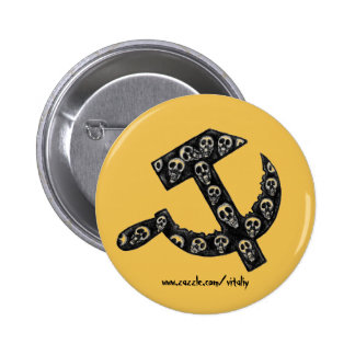 Sickle and hammer USSR symbol with skulls Pinback Button