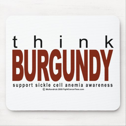 Sickle Cell Anemia THINK Burgundy Mousepads