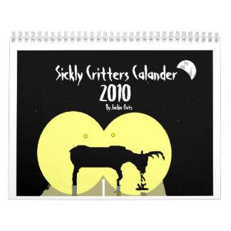 Sickly Critters Calendar (2010)