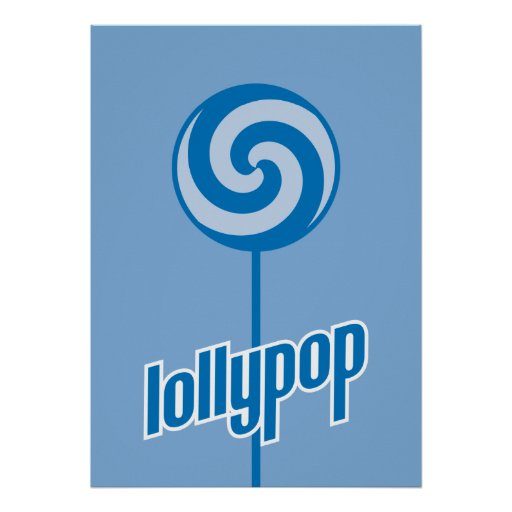 sickly sweet blue lollypop posters