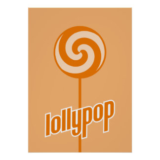 sickly sweet orange lollypop posters