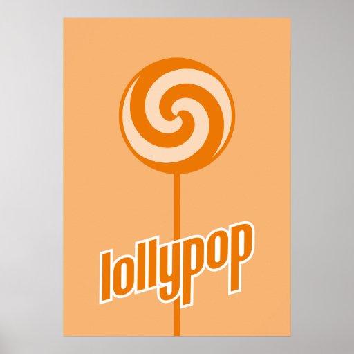 sickly sweet orange lollypop posters