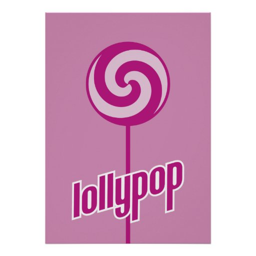 sickly sweet pink lollypop posters