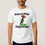 Sicko de Mayo: Mucho Drunko Playeras