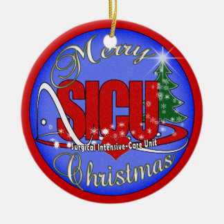 SICU SURGICAL INTENSIVE CARE UNIT  XMAS ORNAMENT