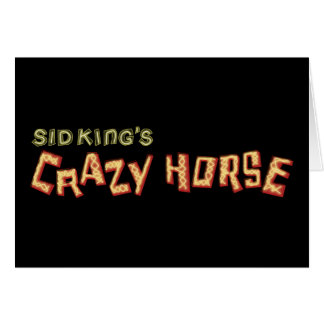 sid king's crazy horse card