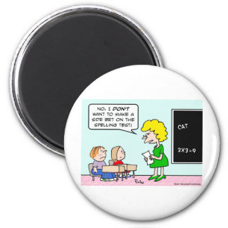 side bet spelling test school teacher 2 inch round magnet
