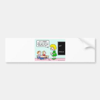 side bet spelling test school teacher bumper sticker