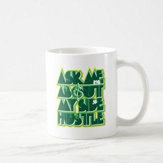 Side Hustle Mugs